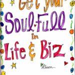 Soul-Full Biz With Allison Crow